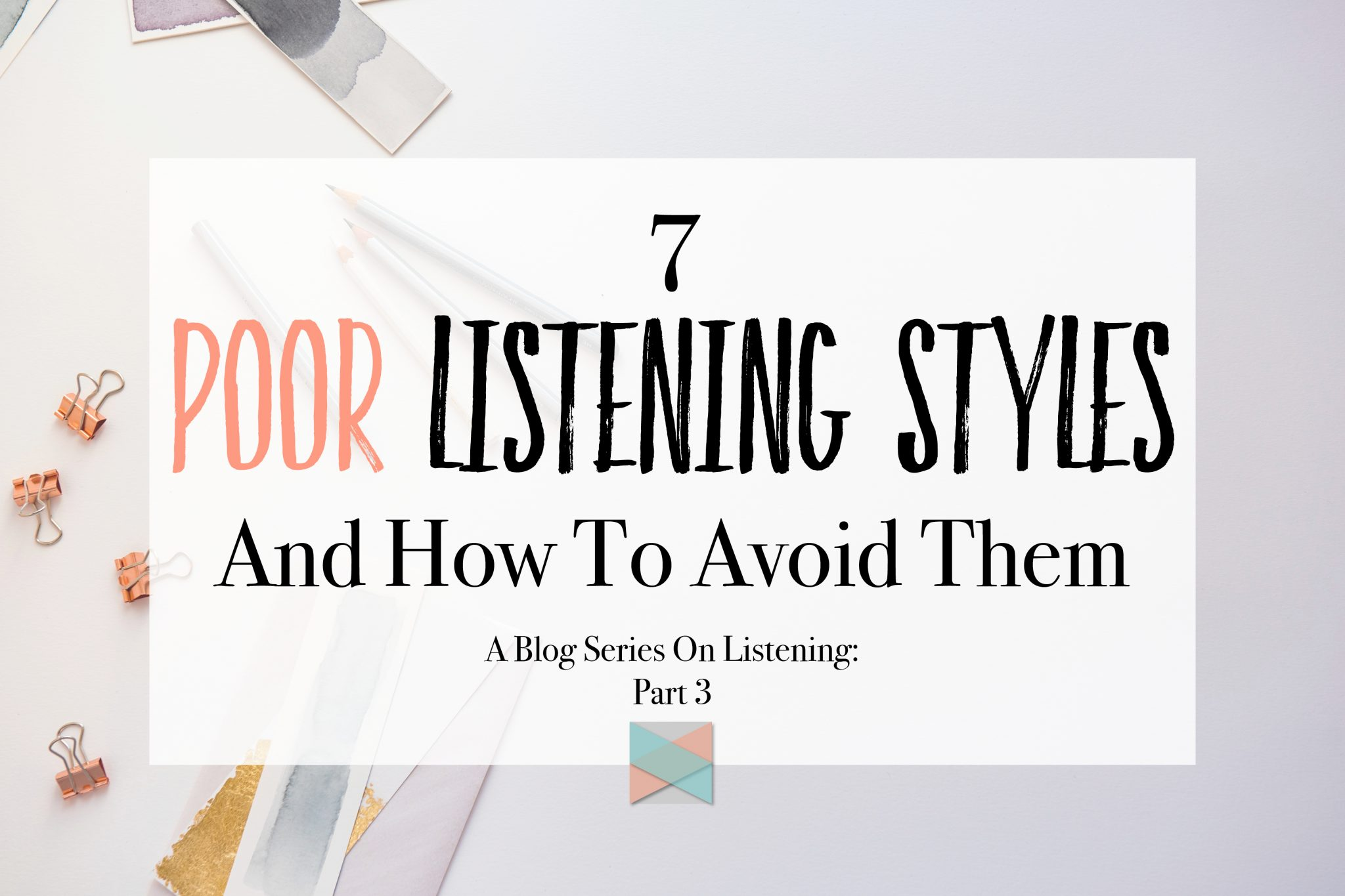 Poor Listening And How To Avoid It