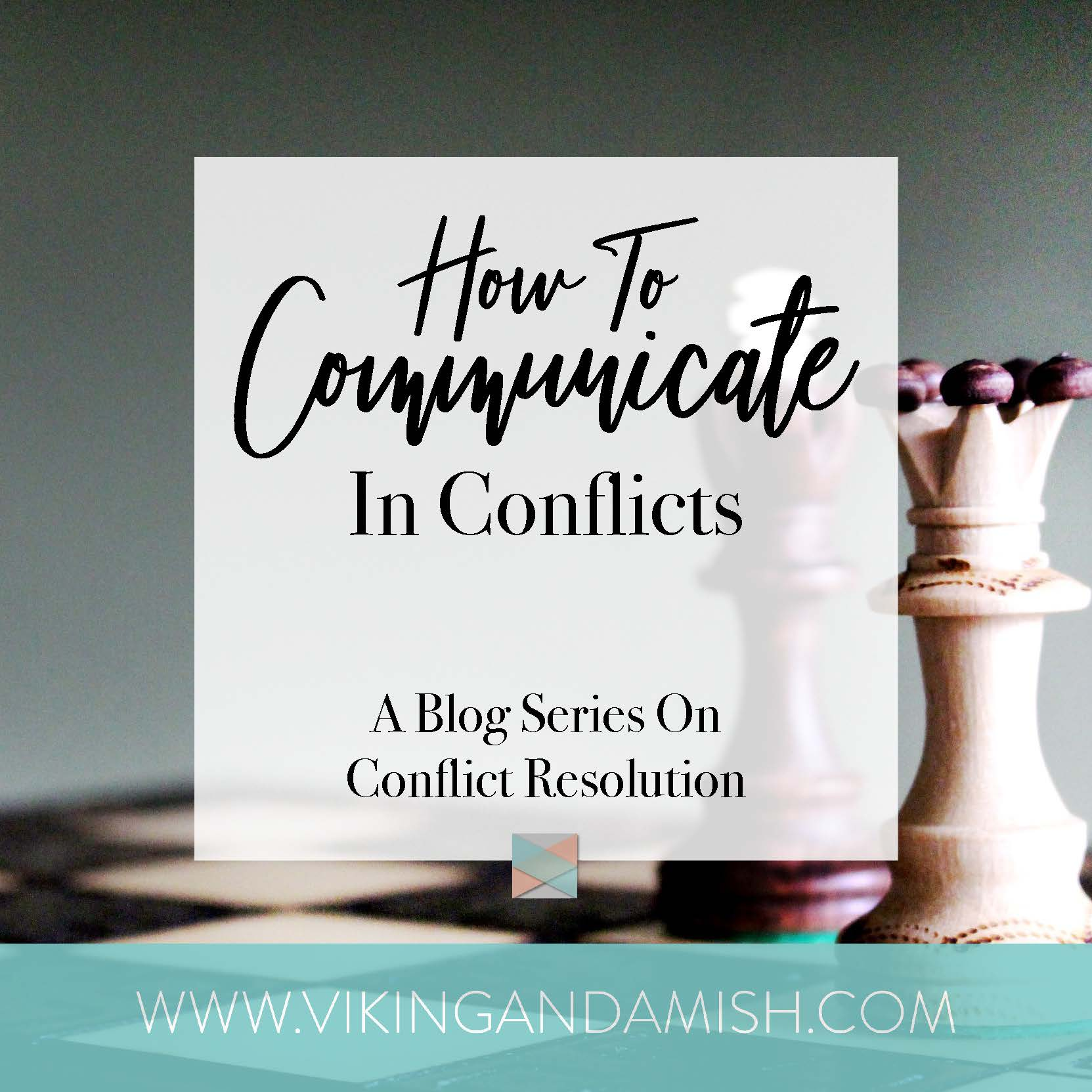 Communication in conflicts resolution emotional responsibility