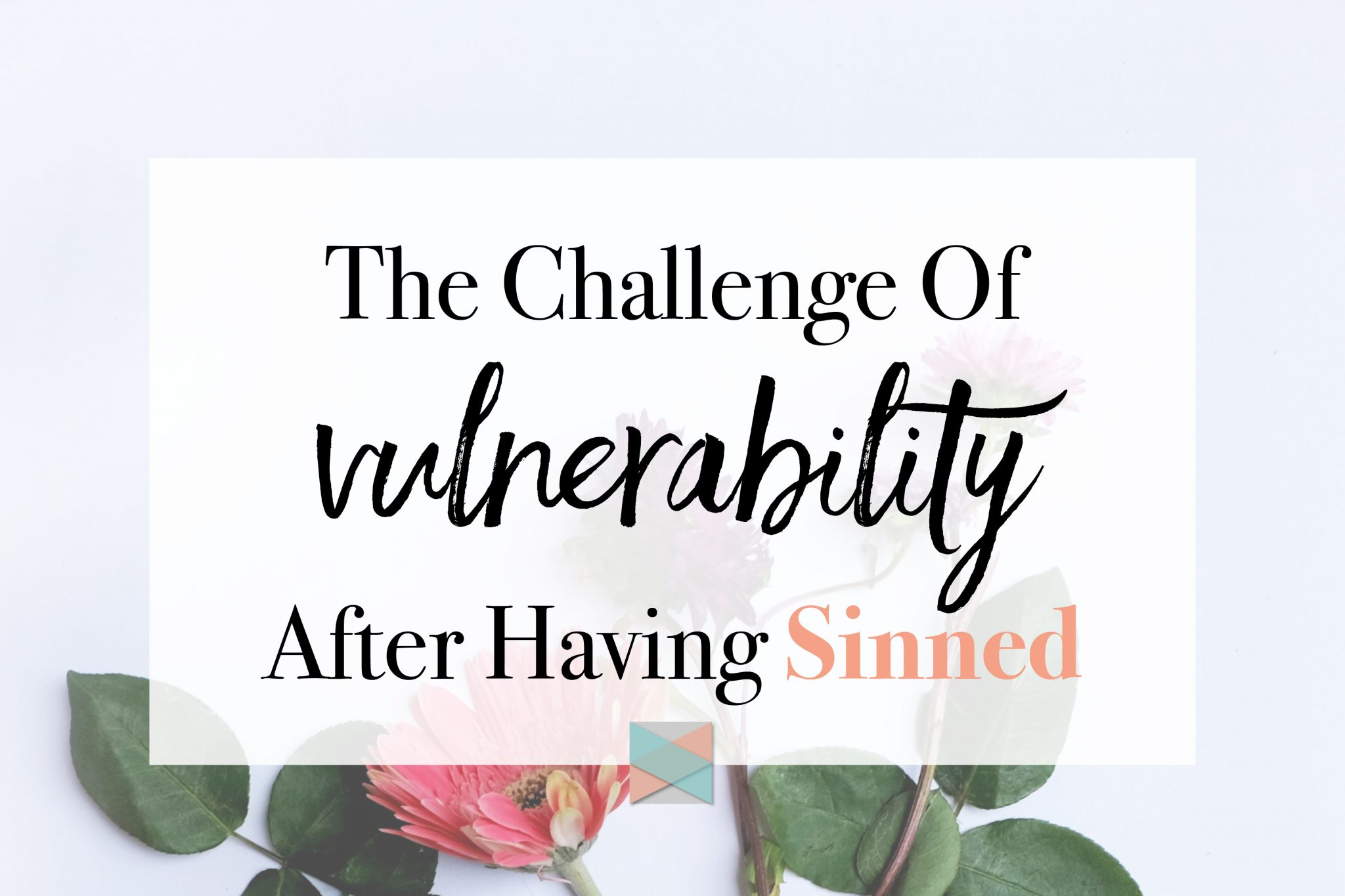 Vulnerability After Having Sinned