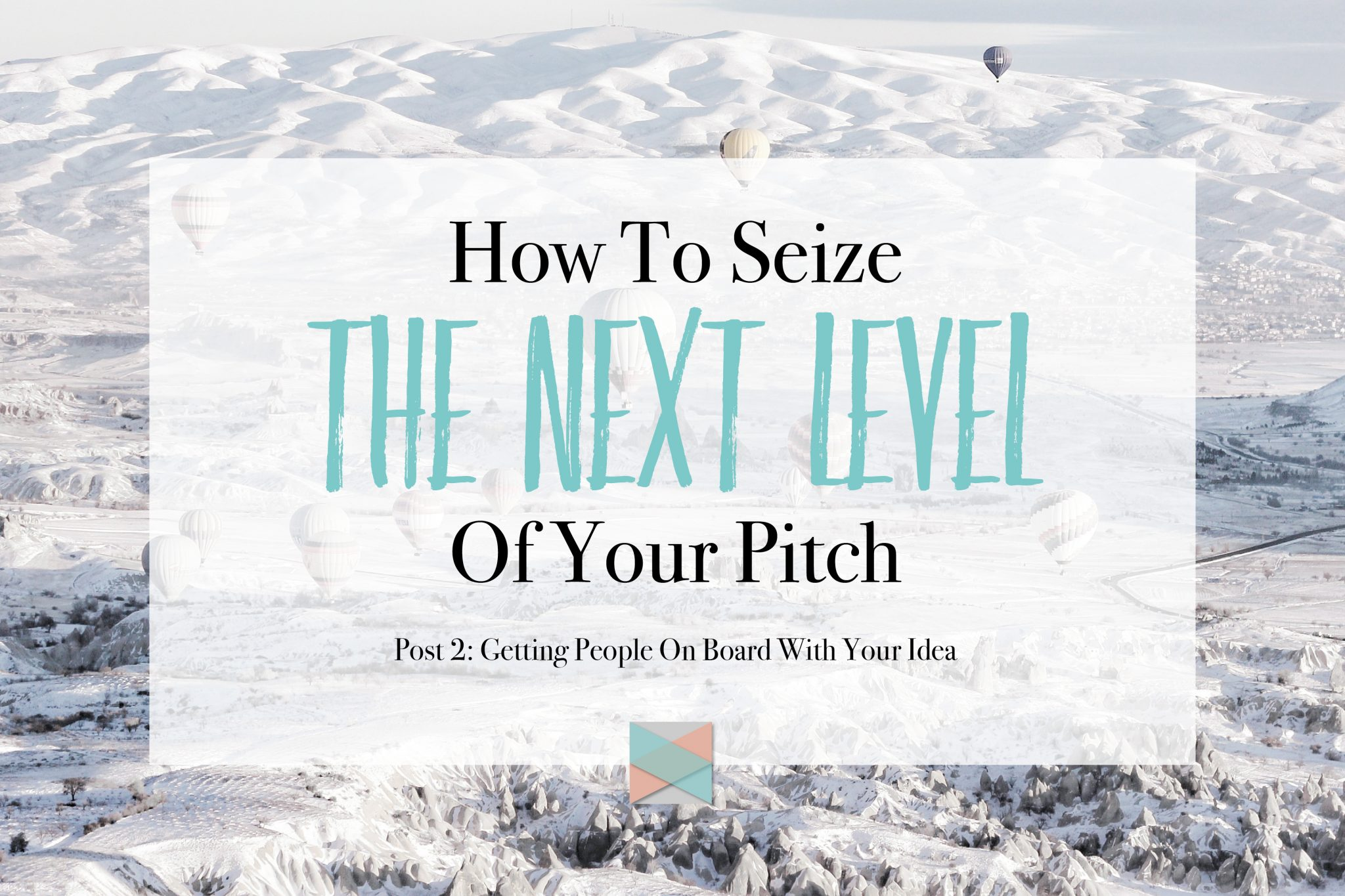 How To Seize The Next Level Of Your Pitch - Learn how to get people on board with your idea   www.vikingandamish.com