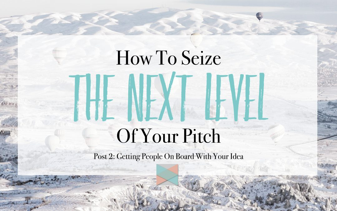 How To Seize The Next Level Of Your Pitch