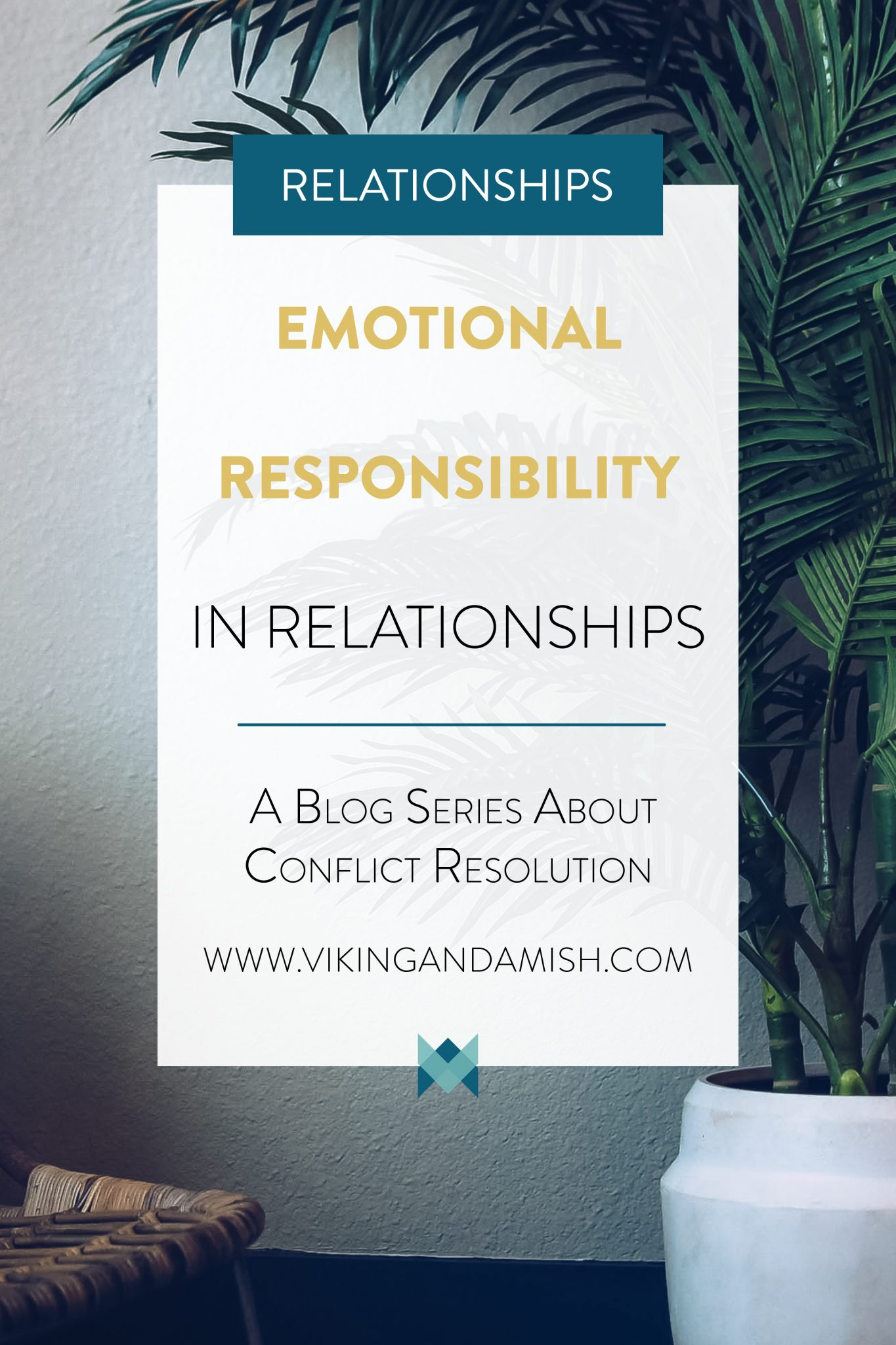 Conflicts can make relationships messy. This article offers advice on emotional responsibility and conflicts resolution that can help your relationship.