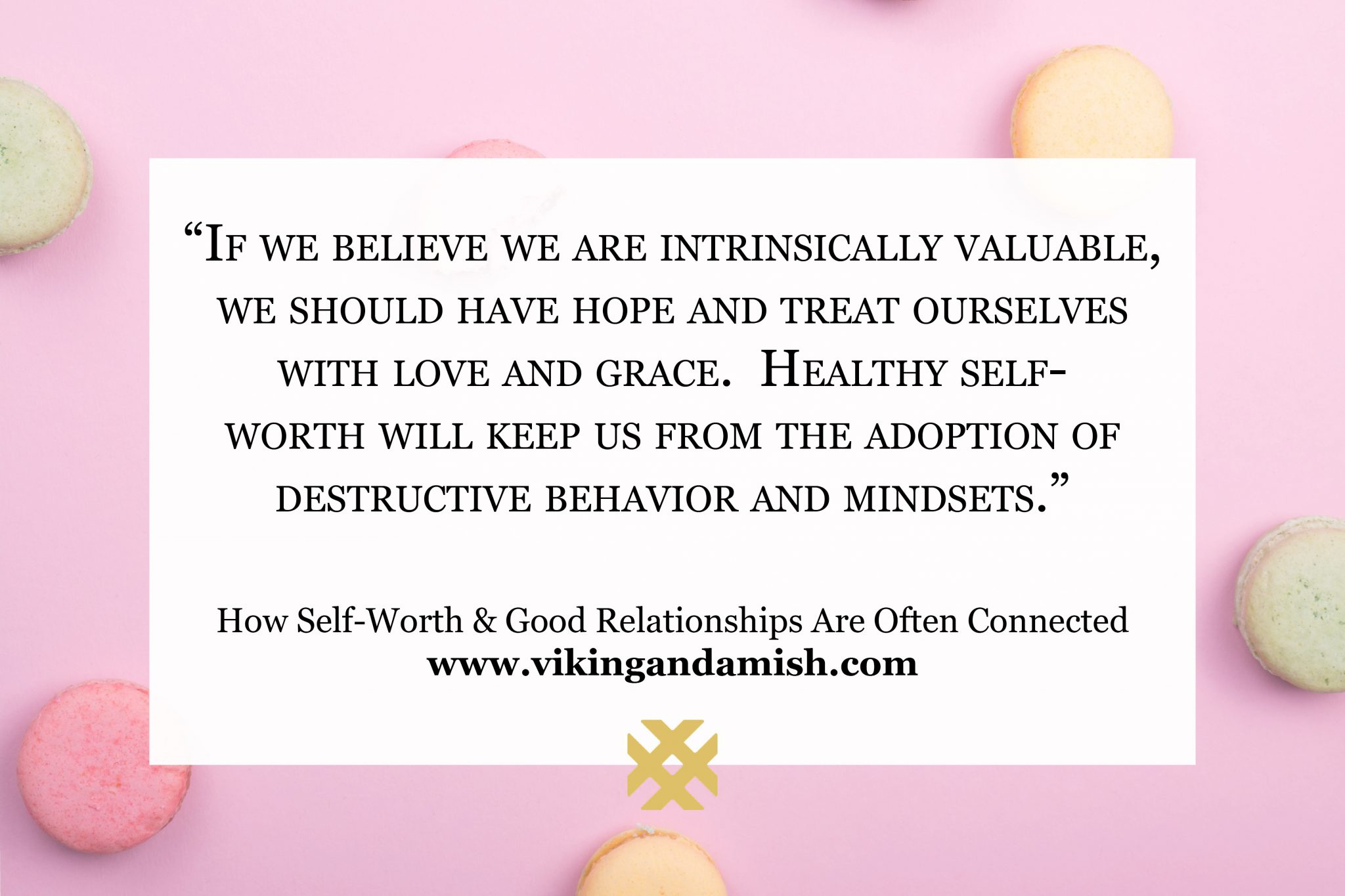 Self-worth and good relationships are often related. They both play a huge part in how we feel about ourselves, but also how we relate to others.