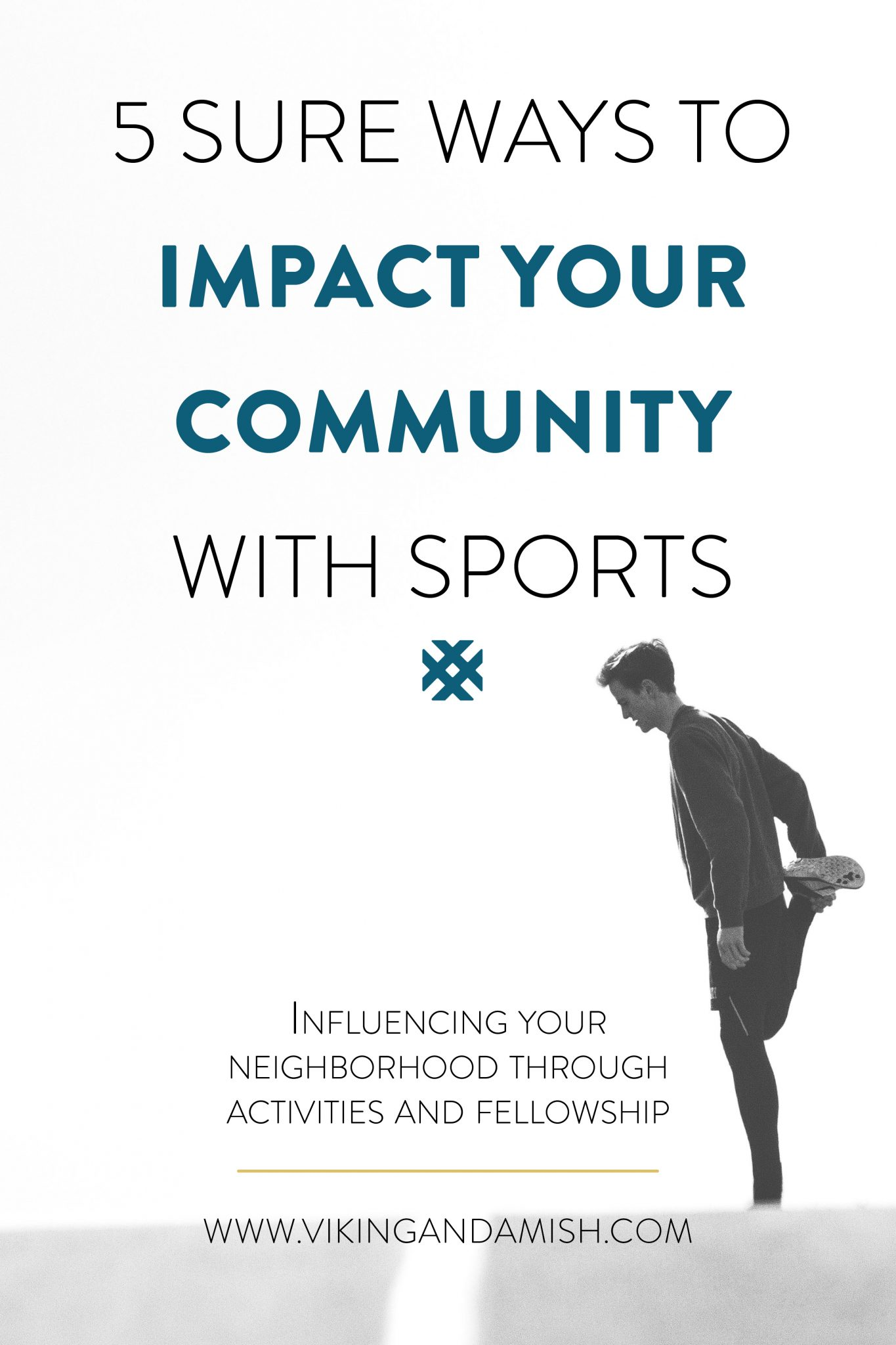 Looking for ways to get your neighborhood more engaged? Here is an inspirational guide with 5 sure ways to impact your community with sports.