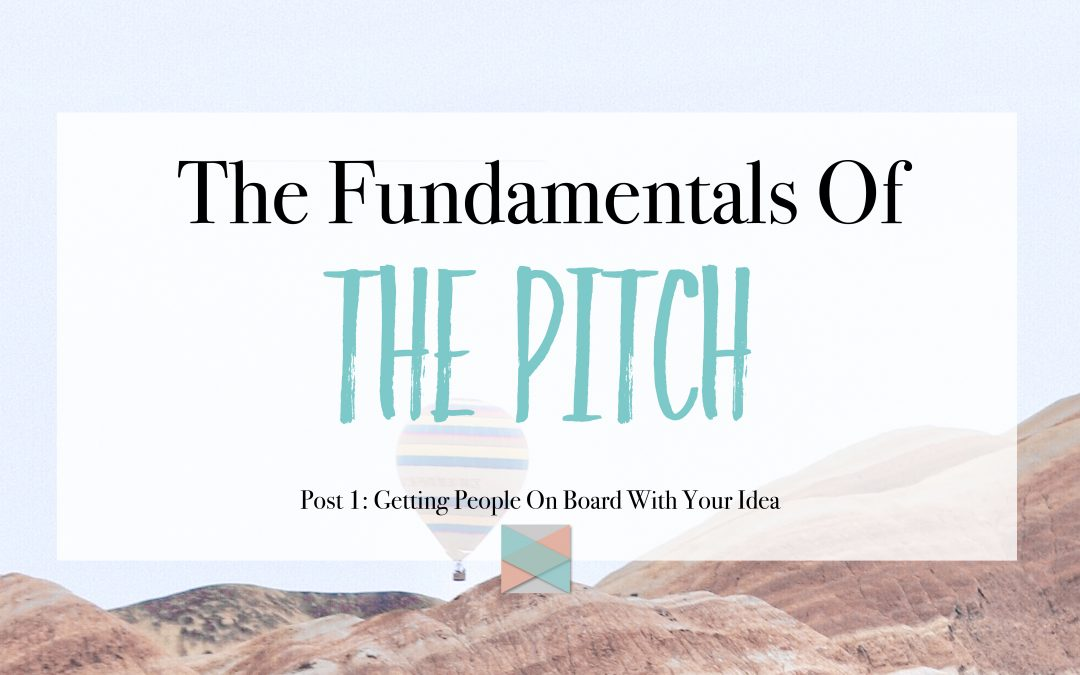 The Fundamentals Of The Pitch